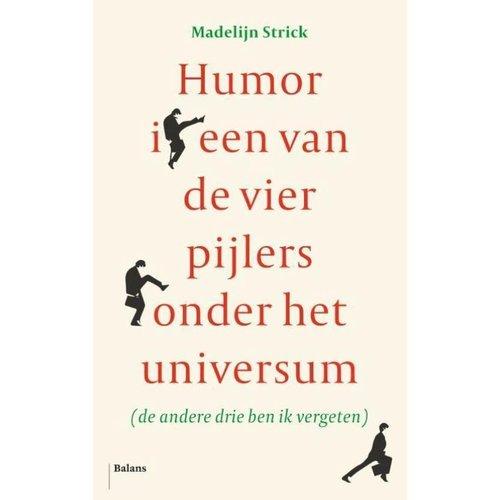 Humor is een van de vier pijlers onder het universum