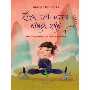 Marjet Huiberts Ziza wil geen ninja zijn