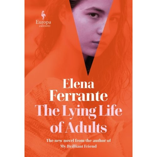 Elena Ferrante The Lying Life of Adults
