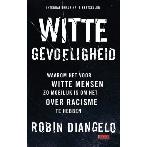 Robin Diangelo Witte gevoeligheid