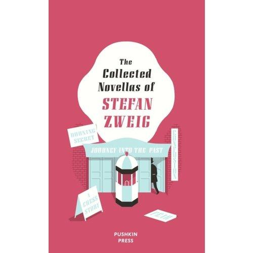 Stefan Zweig The Collected Novellas of Stefan Zweig