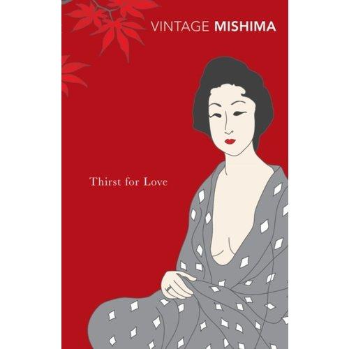 Yukio Mishima Thirst for Love
