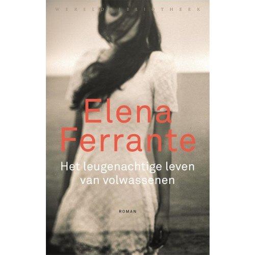Elena Ferrante Het leugenachtige leven van volwassenen