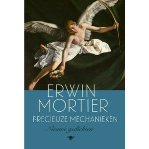 Erwin Mortier Precieuze mechanieken