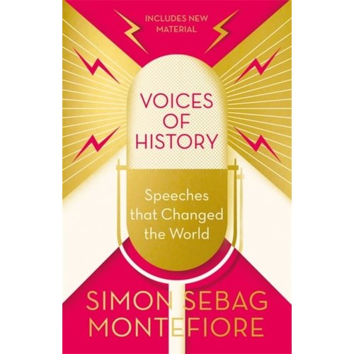 Simon Sebag Montefiore Voices of History