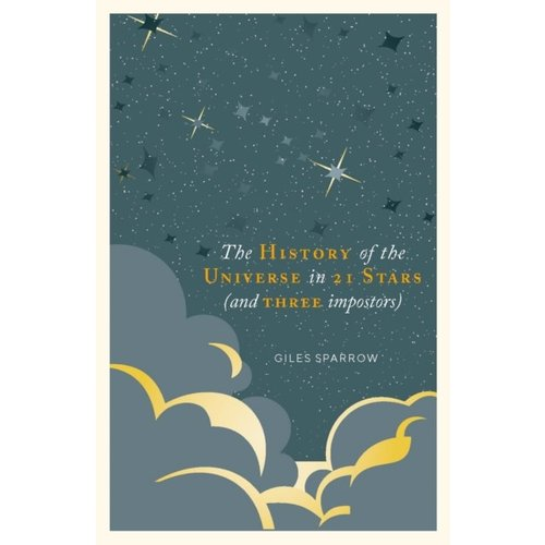 A History of the Universe in 21 Stars (and 3 Imposters)