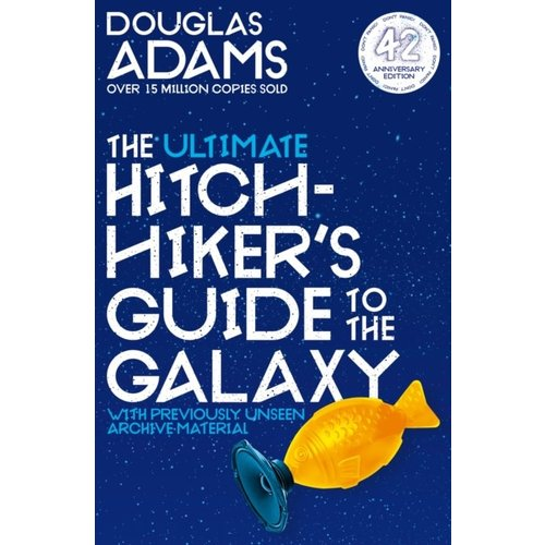Douglas Adams The Ultimate Hitchhiker's Guide to the Galaxy