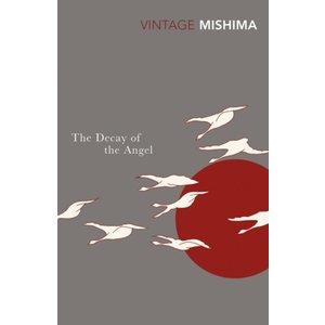 Yukio Mishima The Decay of the Angel