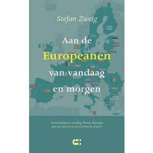 Stefan Zweig Aan de Europeanen van vandaag en morgen