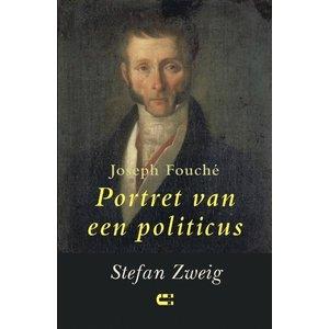 Stefan Zweig Joseph Fouché: Portret van een politicus