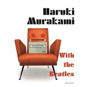 Haruki Murakami With the Beatles