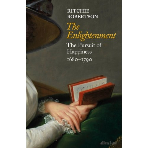 The Enlightenment: The Pursuit of Happiness