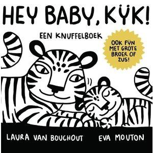 Laura van Bouchout Hey Baby, kijk!