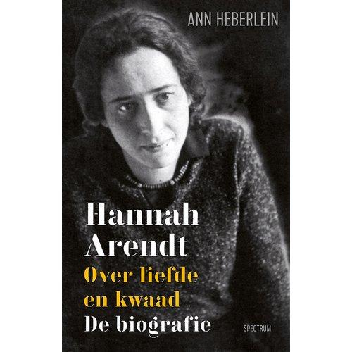 Hannah Arendt: Over liefde en kwaad