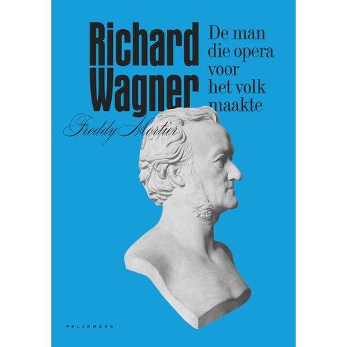 Richard Wagner: De man die opera voor het volk maakte