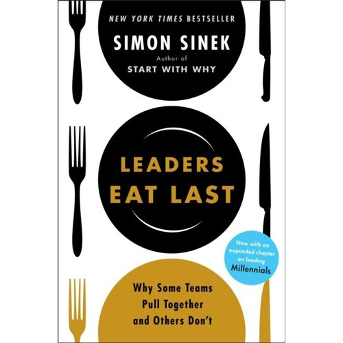 Simon Sinek Leaders Eat Last