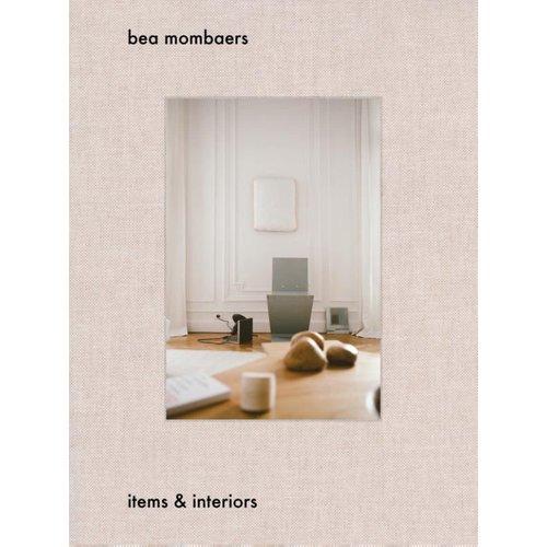 Bea Mombaers: Items & Interiors