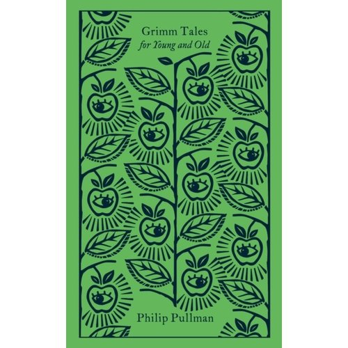 Philip Pullman Grimm Tales for Young and Old