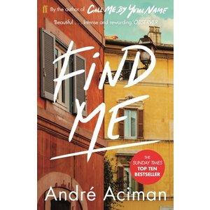 André Aciman Find Me