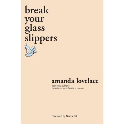 Break Your Glass Slippers