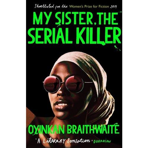 Oyinkan Braithwaite My sister, the serial killer