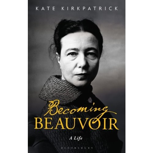 Kate Kirkpatrick Becoming Beauvoir - Paperback
