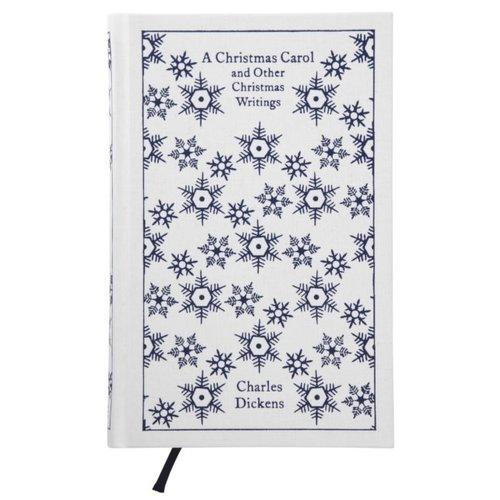 Charles Dickens A Christmas Carol and Other Christmas Writings