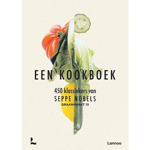 Een kookboek: 450 Klassiekers van Seppe Nobels