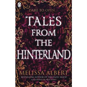 Melissa Albert Tales from the Hinterland