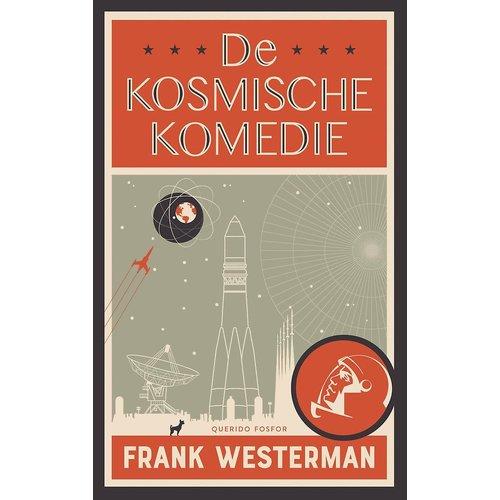 Frank Westerman De kosmische komedie
