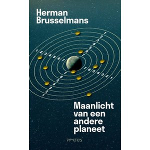 Herman Brusselmans Maanlicht van een andere planeet