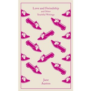 Jane Austen Love and Freindship and Other Youthful Writings
