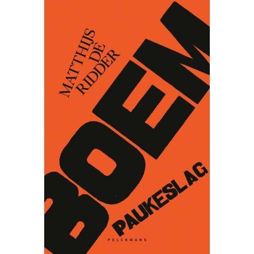 Boem Paukeslag:  Op strooptocht door Paul van Ostaijens Bezette stad