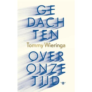 Tommy Wieringa Gedachten over onze tijd