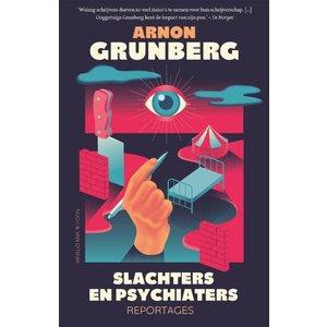 Arnon Grunberg Slachters en psychiaters