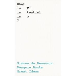 Simone de Beauvoir What Is Existentialism?
