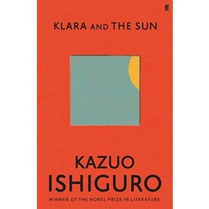 Kazuo Ishiguro Klara and the Sun
