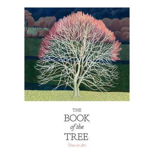 Angus Hyland The Book of the Tree