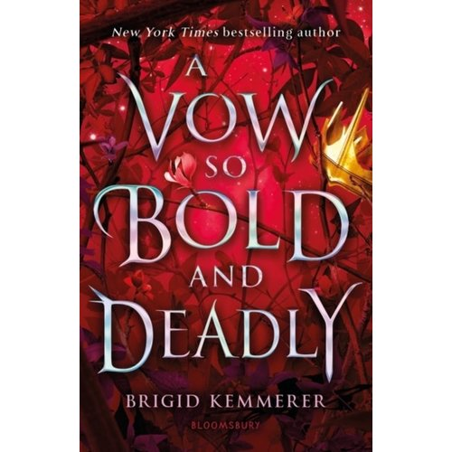 Brigid Kemmerer A Vow so Bold and Deadly