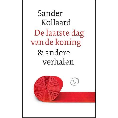 Sander Kollaard De laatste dag van de koning