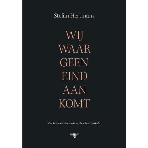 Stefan Hertmans Wij Waar Geen Eind Aan Komt