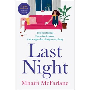 Mhairi McFarlane Last Night