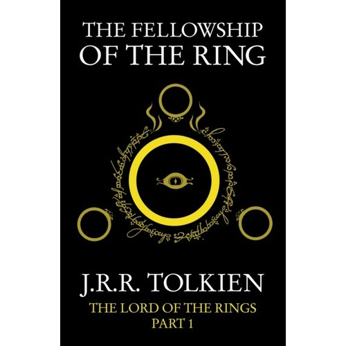 J.R.R. Tolkien The Fellowship of the Ring : Book 1