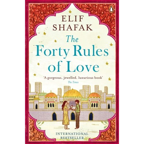 Elif Shafak The Forty Rules of Love
