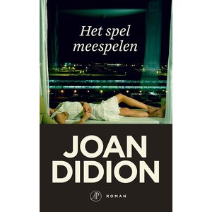 Joan Didion Het spel meespelen