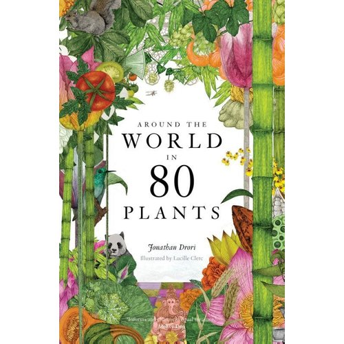 Jonathan Drori Around the World in 80 Plants