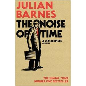 Julian Barnes The Noise of Time