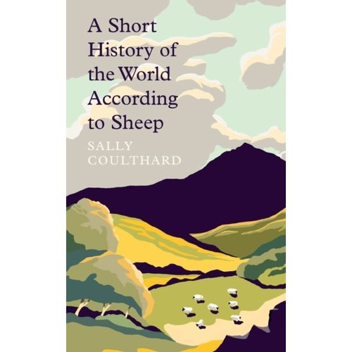 A Short History of the World According to Sheep
