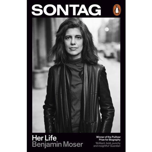 Benjamin Moser Sontag : Her Life