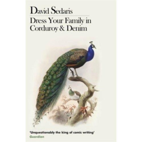 David Sedaris Dress Your Family In Corduroy And Denim